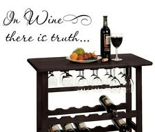 IN WINE THERE IS TRUTH Words Wall Decal Lettering Sticky Quote Decor 24""