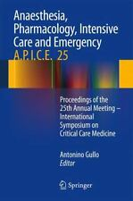 Anaesthesia, Pharmacology, Intensive Care and Emergency A. P. I. C. E. :...