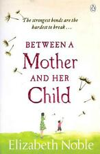 Between a Mother and her Child BOOK NEU