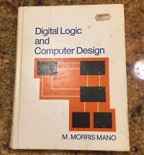 Digital Logic and Computer Design by M. Morris Mano (1979, Hardcover)