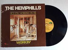 1980 The Hemphills WORKIN' He's Still Working on Me vinyl LP Heart Warming NM