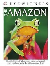 DK Eyewitness Books: The Amazon (Library Edition)