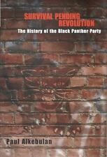 Survival Pending Revolution: The History of the Black Panther Party
