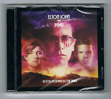 ELTON JOHN VS PNAU - GOOD MORNING TO THE NIGHT - CD NEUF NEW NEU