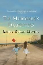 The Murderer's Daughters by Randy Susan Meyers (2011, Paperback)