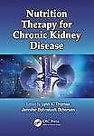 Nutrition Therapy for Chronic Kidney Disease (2012, Hardcover)