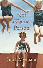 Not a Games Person Julie Myerson Very Good Book