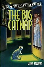 The Big Catnap : A Sam the Cat Mystery by Linda Stewart (2000, Paperback)