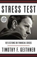 NEW - Stress Test: Reflections on Financial Crises (Random House Large Print)