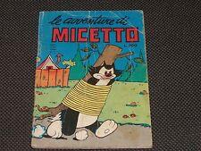 """LE AVVENTURE DI MICETTO N.4 - EDITO 1969 - BUONO """"N"""""""