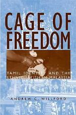 Cage of Freedom: Tamil Identity and the Ethnic Fetish in Malaysia, Willford, And