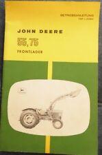 John Deere Frontlader 55 , 75 Betriebsanleitung