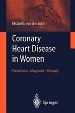 Coronary Heart Disease in Women: Prevention - Diagnosis - Therapy-ExLibrary