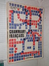 GRAMMAIRE FRANCAISE Elio De Domenico e Fernand Michel Loffredo 1968 linguistica
