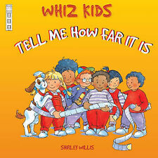Tell Me How Far it is (Whiz Kids) Willis, Shirley Very Good Book