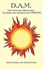 Diet Attitude Meditation : Changing the Negative into Positive by Edgar Cayce...