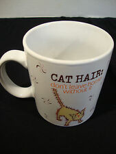 Boston Trading House 2008 Cat Hair Dont Leave Home With Out It Coffee Tea Mug