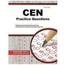 CEN Exam Practice Questions : CEN Practice Tests and Review for the...