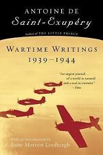 Wartime Writings, 1939-1944 by Antoine de Saint-Exupéry (2002, Paperback)