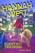 Nancy Pearl's Book Crush Rediscoveries: Hannah West: Sleuth in Training :...