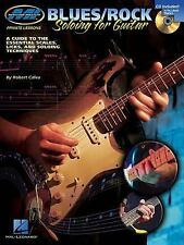 BluesRock Soloing for Guitar: A Guide to the Essential Scales, Licks and Soloing