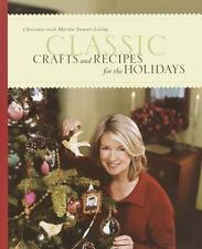 Classic Crafts and Recipes for the Holidays: Christmas with Martha Stewart Livin