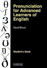 Pronunciation for Advanced Learners of English by David Brazil (1994,...