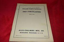 Allis Chalmers Unit Type Planter Parts Book HMPA