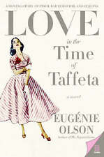 Love in the Time of Taffeta by Eugenie Olson (Paperback, 2006)
