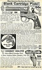 1940 Print Ad of Blank Cartridge .22 Pistol Break Open Style with Cowboy Holster