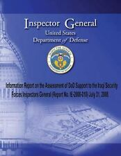 Information Report on the Assessment of DoD Support to the Iraqi Security...