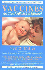 Vaccines: Are They Really Safe and Effective? by Neil Z. Miller (Paperback,...