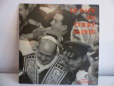 """25 CMS 10"""" PAUL VI Le pape en Terre Sainte 25 JER 252"""
