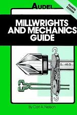 Millwrights and Mechanics Guide by Carl A. Nelson (1989, Paperback)
