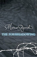 The Foreshadowing,Sedgwick, Marcus,Very Good Book mon0000024763