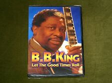 B.B. KING LET THE GOOD TIMES ROLL DVD LIVE CONCERT PERFORMANCE BLUES BOYS TUNE