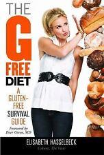 The G-Free Diet: A Gluten-Free Survival Guide, Elisabeth Hasselbeck, 1599951886,
