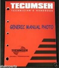 Tecumseh Technician's Handbook Manual Part 692509