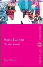 Music Business: The Key Concepts (Routledge Key Guides)
