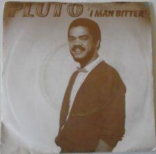 "PLUTO - I Man Bitter ~ 7"" Single PS"