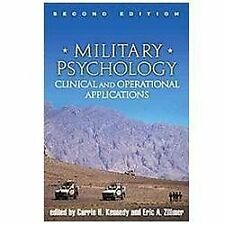 Military Psychology, Second Edition : Clinical and Operational Applications...