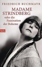 Madame Strindberg oder die Faszination der Boheme von Friedrich Buchmayr...