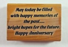 Happy Anniversary Rubber Stamp Happy Memories of the Past Bright Hopes Future