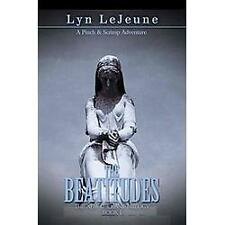 The Beatitudes : Book I by New Orleans Public Library Foundation and Lyn...