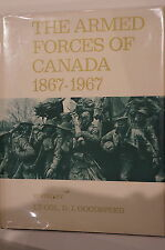 The Armed Forces of Canada 1867-1967 Canadian History Reference Book
