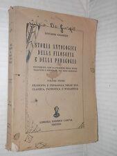 STORIA ANTOLOGICA DELLA FILOSOFIA E DELLA PEDAGOGIA 1 Giovanni Giulietti 1956