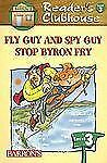Fly Guy and Spy Guy Stop Byron Fry (Reader's Clubhouse Level 3 Readers-ExLibrary