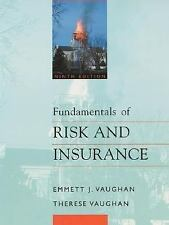 Fundamentals of Risk and Insurance, Vaughan, Therese M., Vaughan, Emmett J., Goo