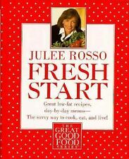 Fresh Start : Great Low-Fat Recipes, Day-by-Day Menus--The Savvy Way to Cook, Ea