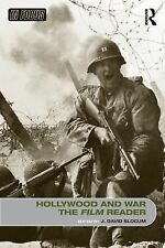 Hollywood and War, The Film Reader (In Focus: Routledge Film Readers)